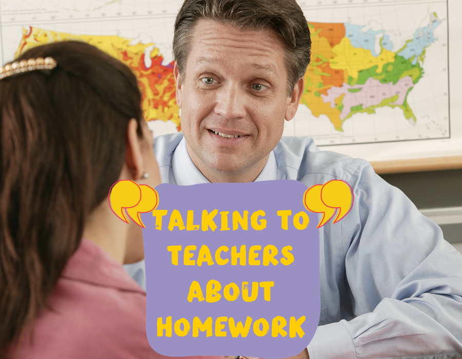 talking to teachers about homework